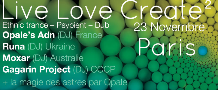 LIVE LOVE CREATE 2 (SPIRITUALITE – SON – ECHANGE) @ PARIS