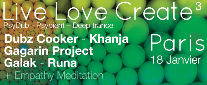 LIVE LOVE CREATE 3 (SPIRITUALITE – SON – ECHANGE) @ PARIS