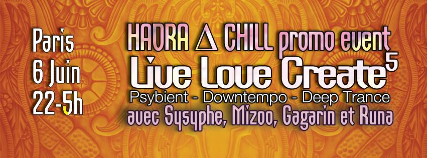 LLC + HADRA = HADRA ∆ CHILL (LIVE LOVE CREATE 5)