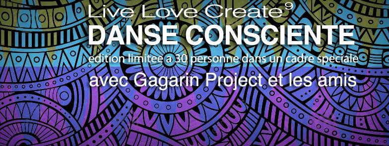 LIVE LOVE CREATE – Danse Consciente (limité à 33 participants) – 21 Novembre
