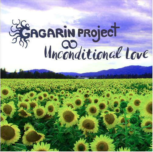 Gagarin Project – Unconditional Love [GAGARINMIX-41]